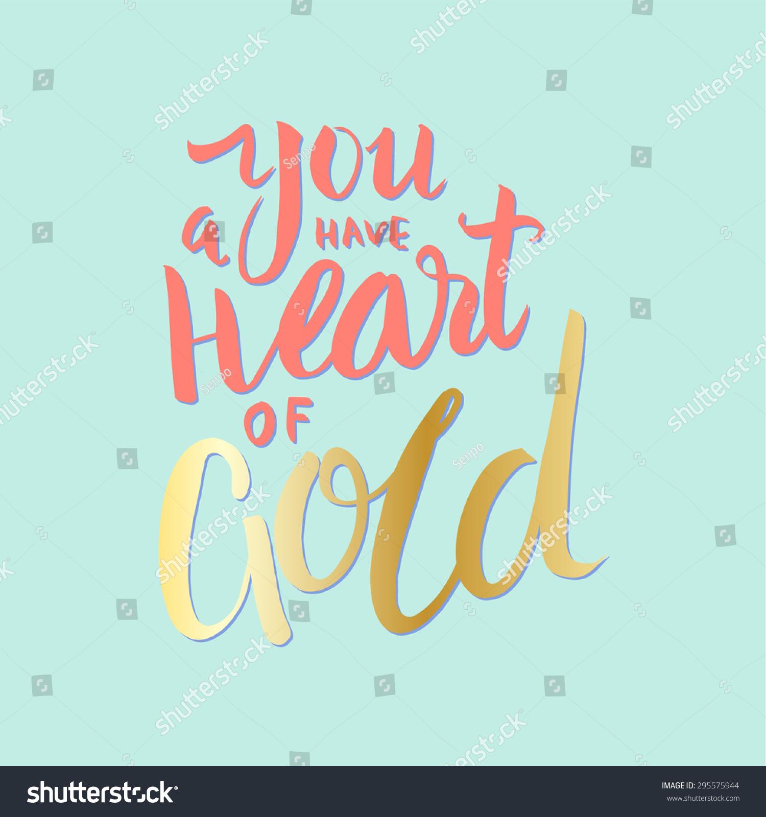 你有颗金子般的心.手绘字体.复古风格